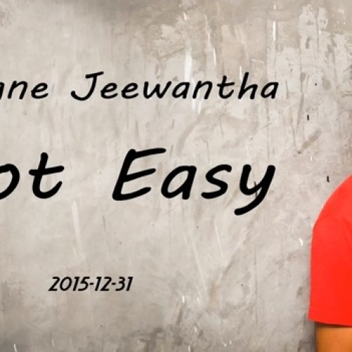 Cologne Jeewantha – Not Easy