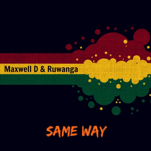 Maxwell D & Ruwanga – Same Way