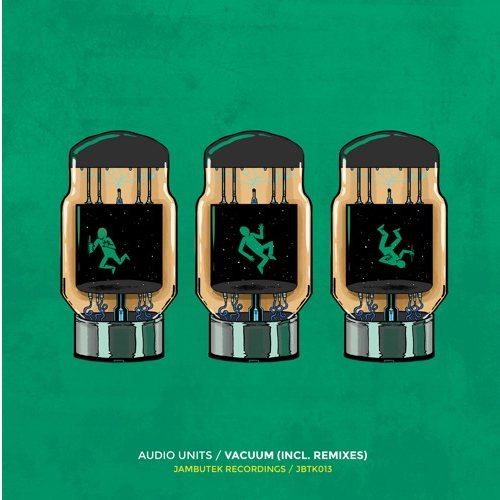 Audio Units – Vacuum (A-Jay (SL) Remix)