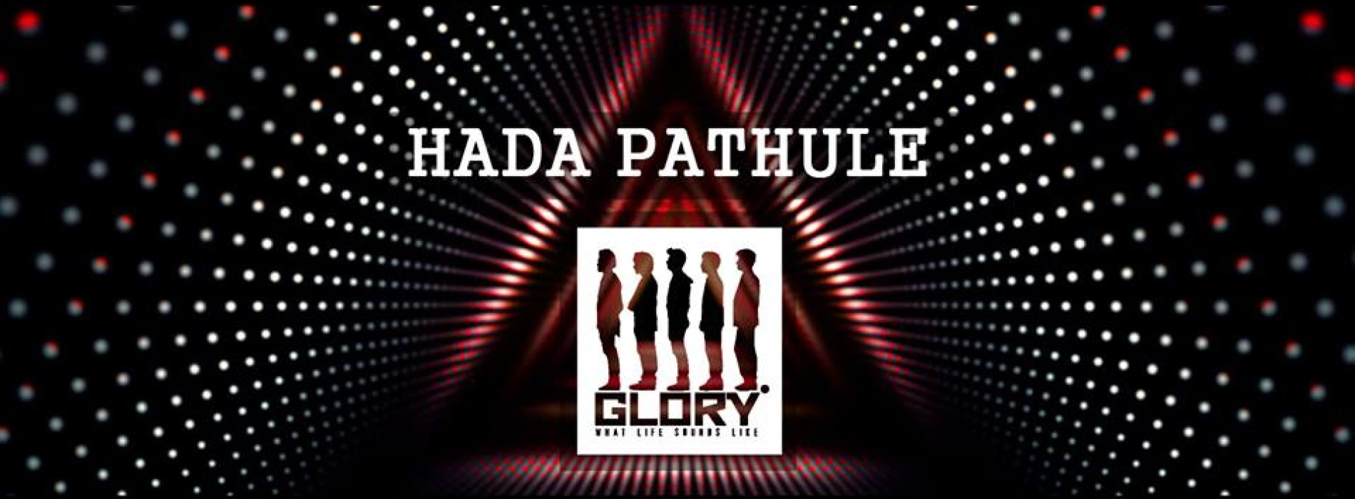 GLORY – Hada Pathule (Official Music Video)