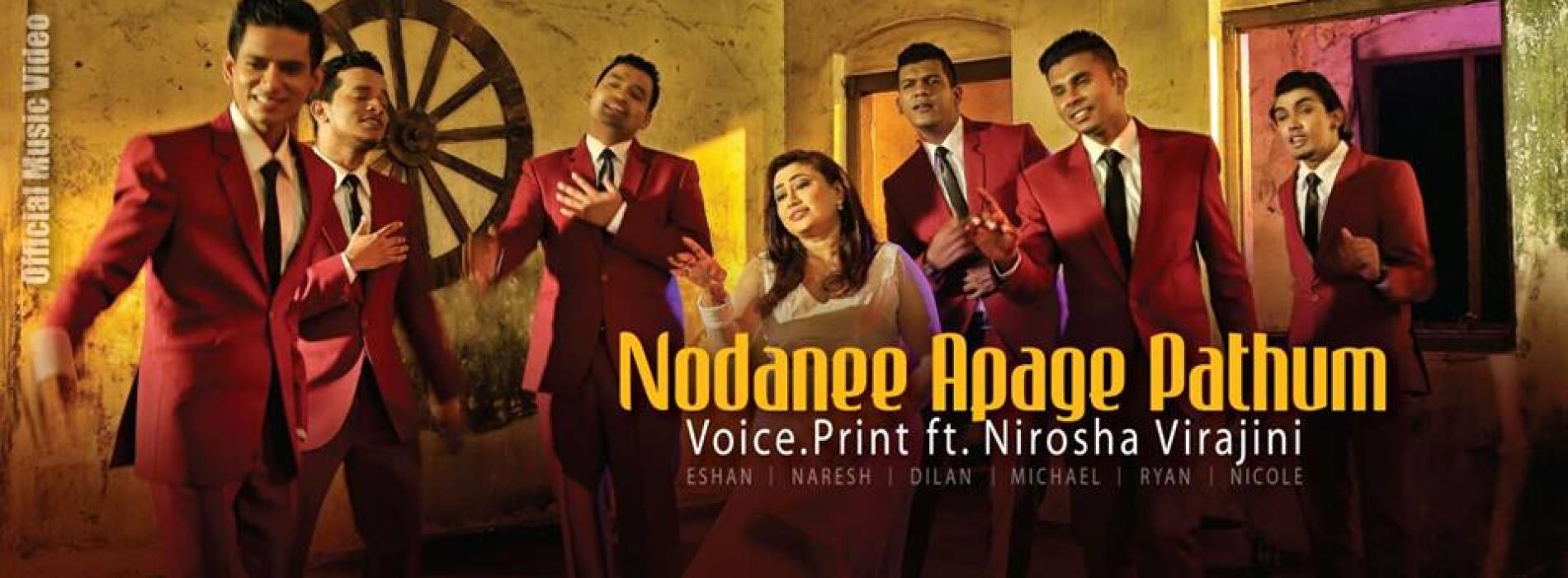 Voice.Print Ft Nirosha Virajini – Nodanee Apage Pathum