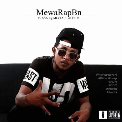 Prasa KG : MewaRapBn (Mixtape Album)