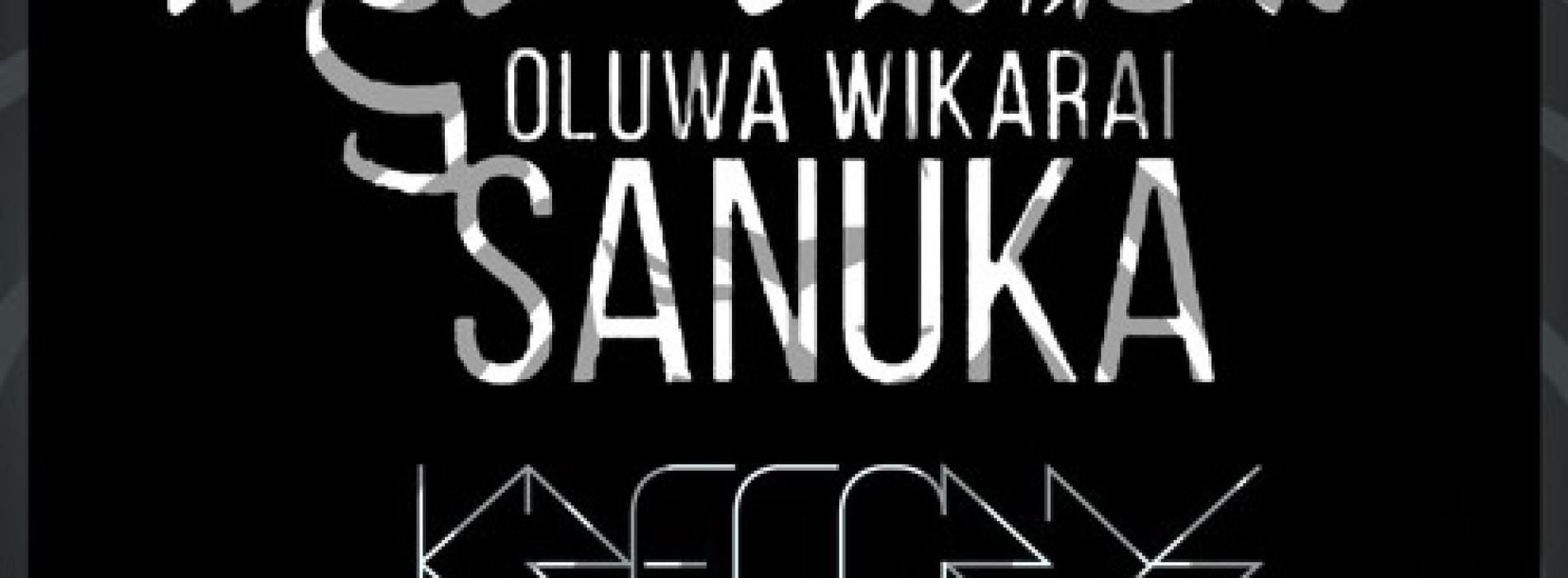Sanuka – Oluwa Wikarai (K Records REMIX)