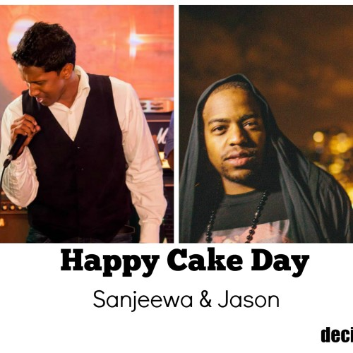 Happy Cake Day To Sanjeewa & Jason