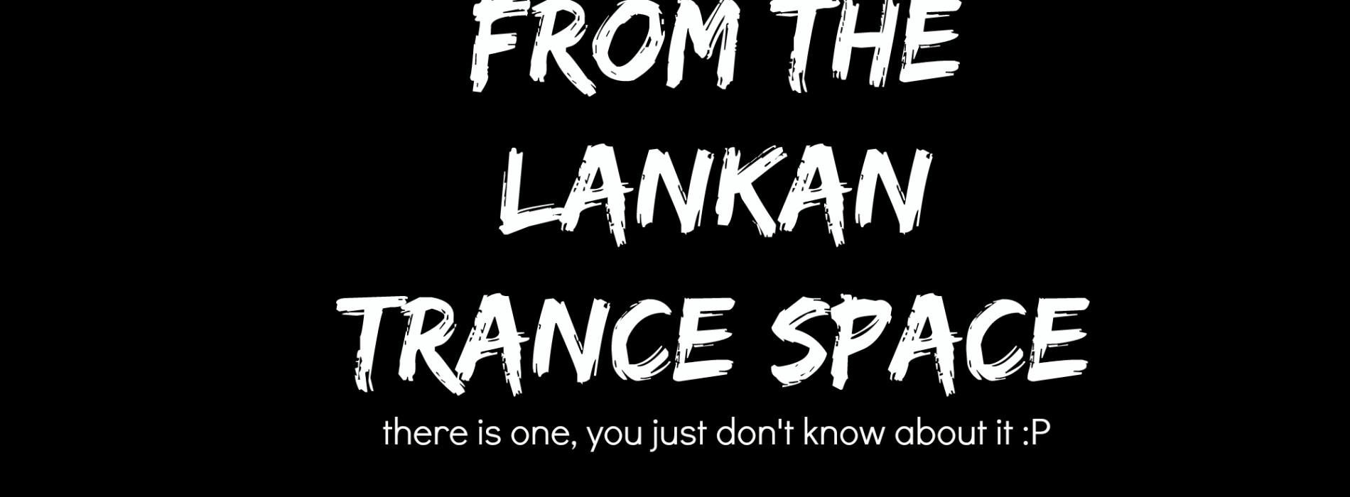 The Trance Space Of Sri Lanka