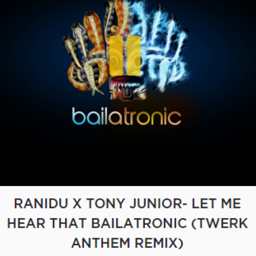 Ranidu Has Some Fresh Bailatronic