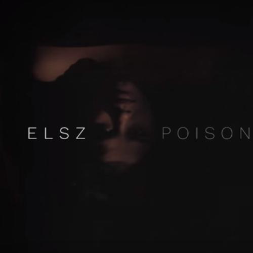 Elsz – Poison