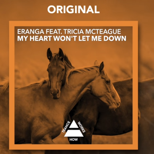 Eranga Ft Tricia McTeague – My Heart Won't Let Me Down (Original)