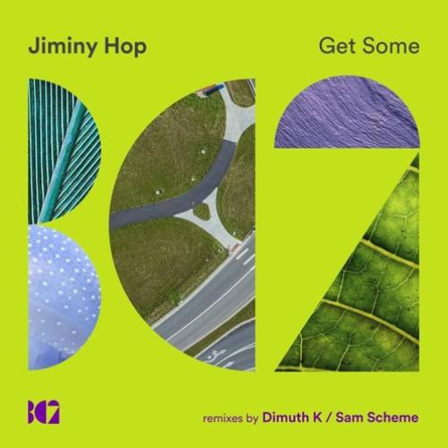Jiminy Hop – Get Some (Dimuth K Remix)