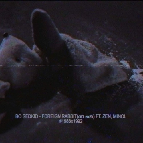 Bo Sedkid Ft. Zen & Minol – Foreign Rabbit (රට හාවා)