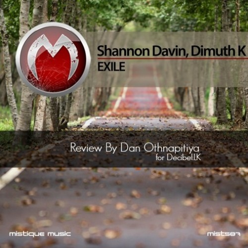 Dimuth K & Shannon Davin – Exile (Ep) Review