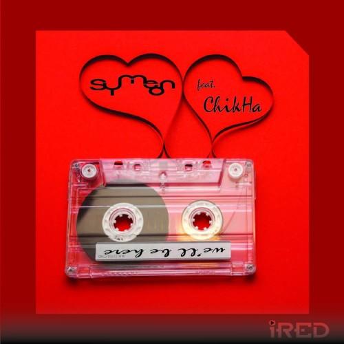 Channa De Silva: Chika – We'll Be Here (remix)
