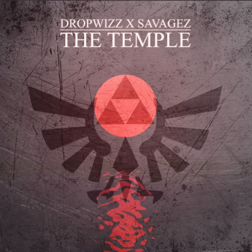 Dropwizz x Savagez – The Temple