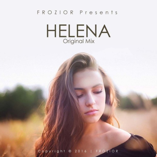Frozior: Helena (Original Mix)