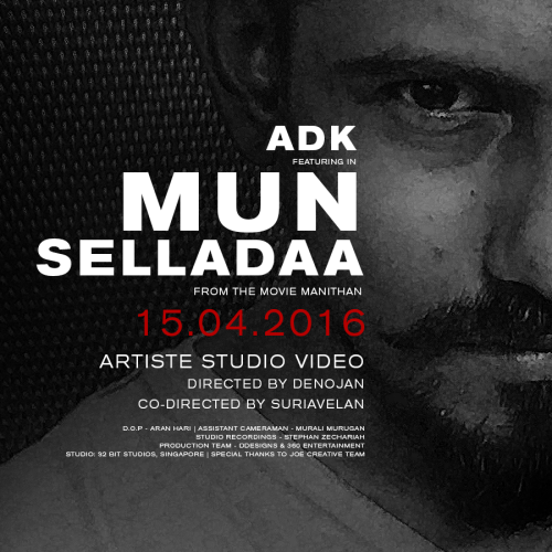 ADK & Anirudh – Mun Selladaa (Artist Studio Version)
