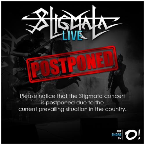 Stigmata Live Postponed
