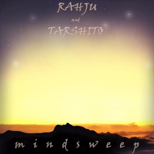 Rahju & Tarshito – Mindsweep