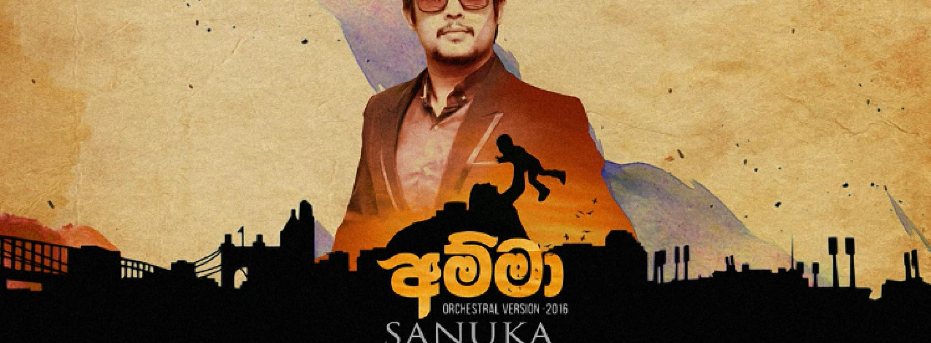 SANUKA – Amma (Orchestral Version)