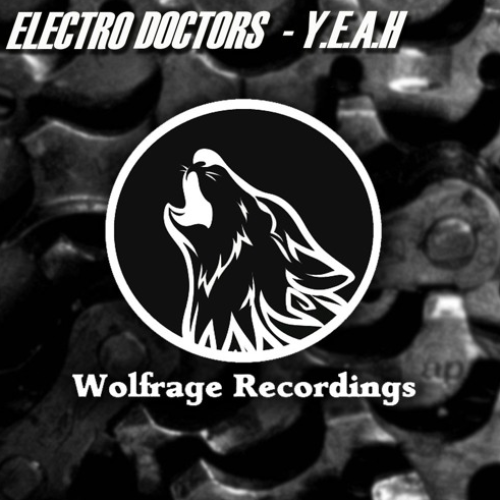 Electro Doctors – Y.E.A.H (Original Mix)
