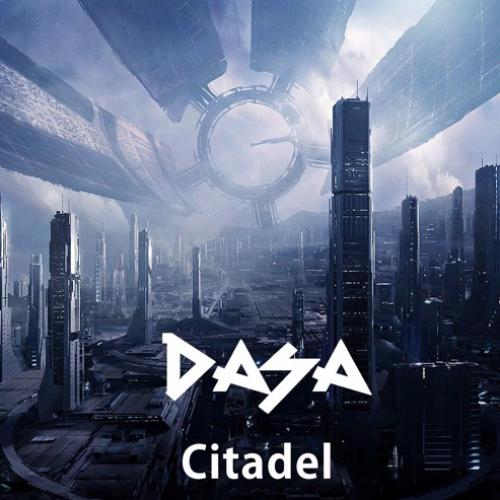 Dasa : Citadel