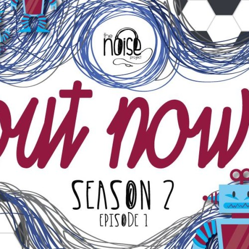 The Noise Project Season 2 : Episode #1