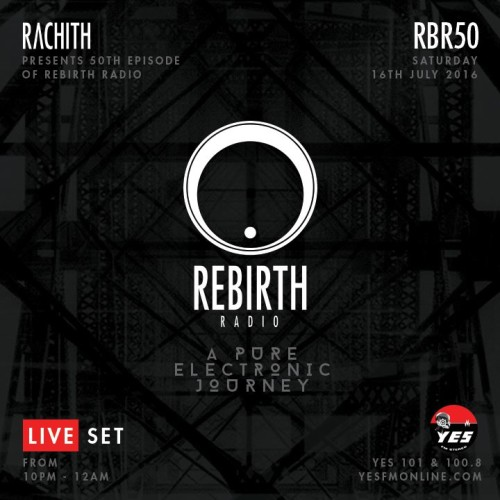 Rachith Presents 50th Episode Of Rebirth Radio