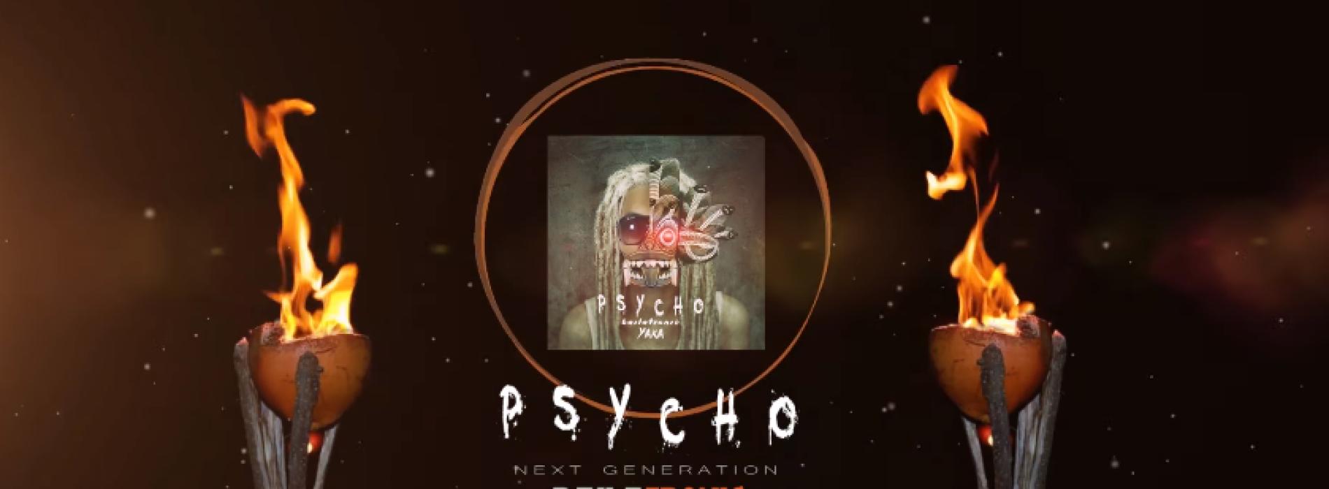 YAKA – Psycho