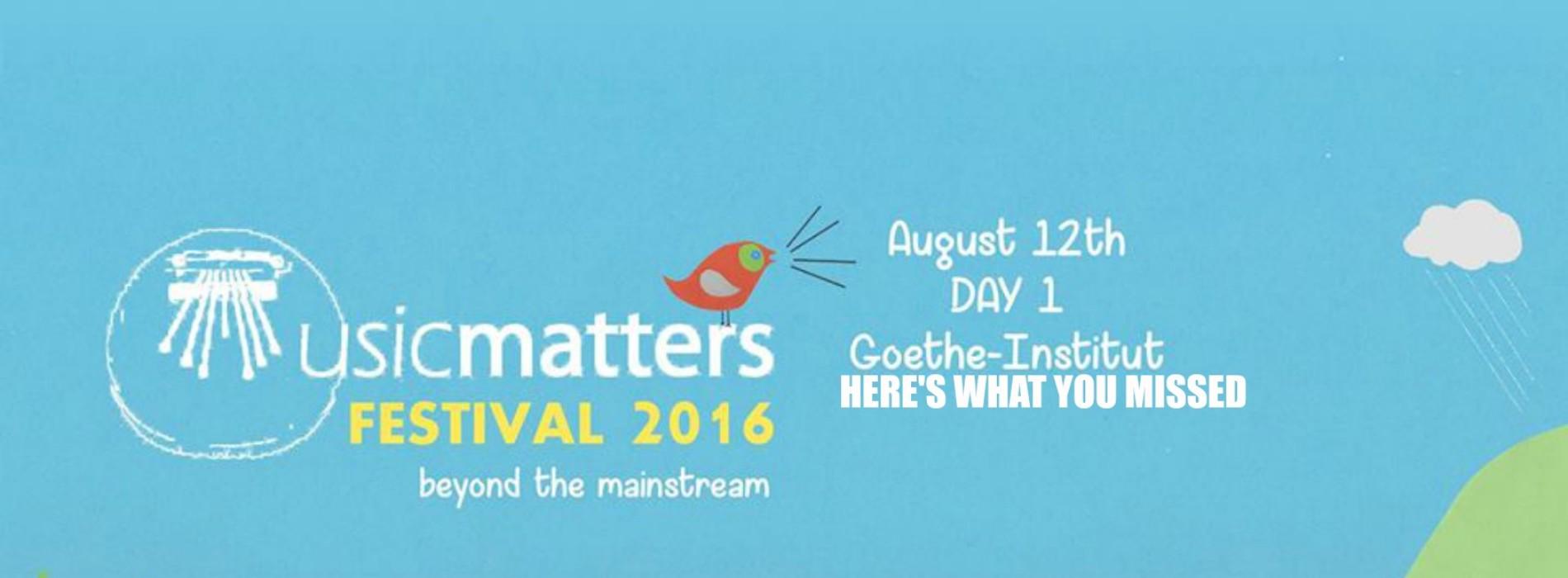 Decibel Exclusive : Musicmatters Festival – Day 1