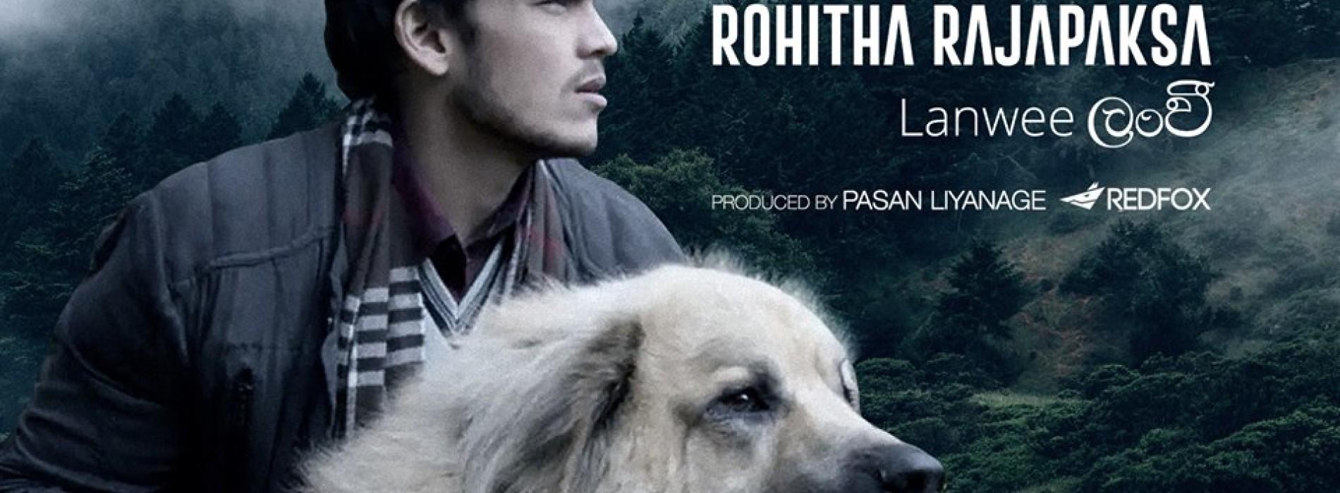 Rohitha Rajapaksa – Lanwee (Prod. by Pasan Liyanage)