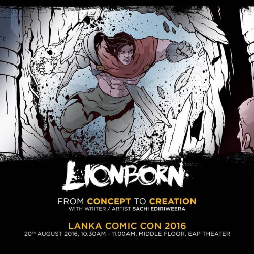 "Sachi Ediriweera To Talk About ""LionBorn' At The Lanka Comic Con"