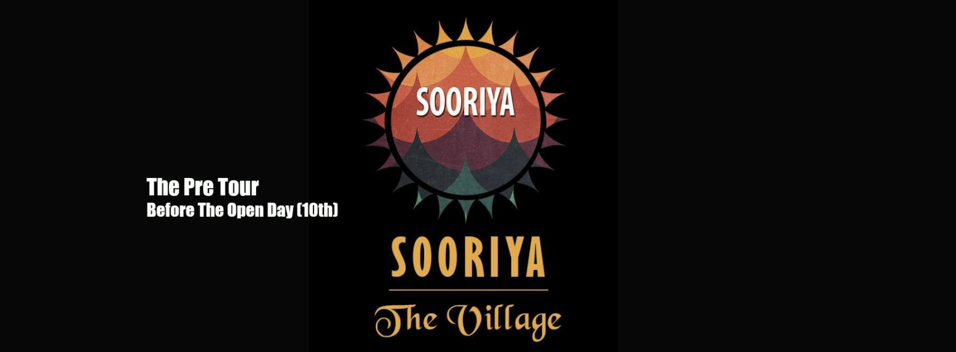 Decibel Exclusive : The Pre Tour Of Sooriya Village