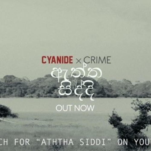 Cyanide x Crime : Aththa Siddhi ( Official Music Video )