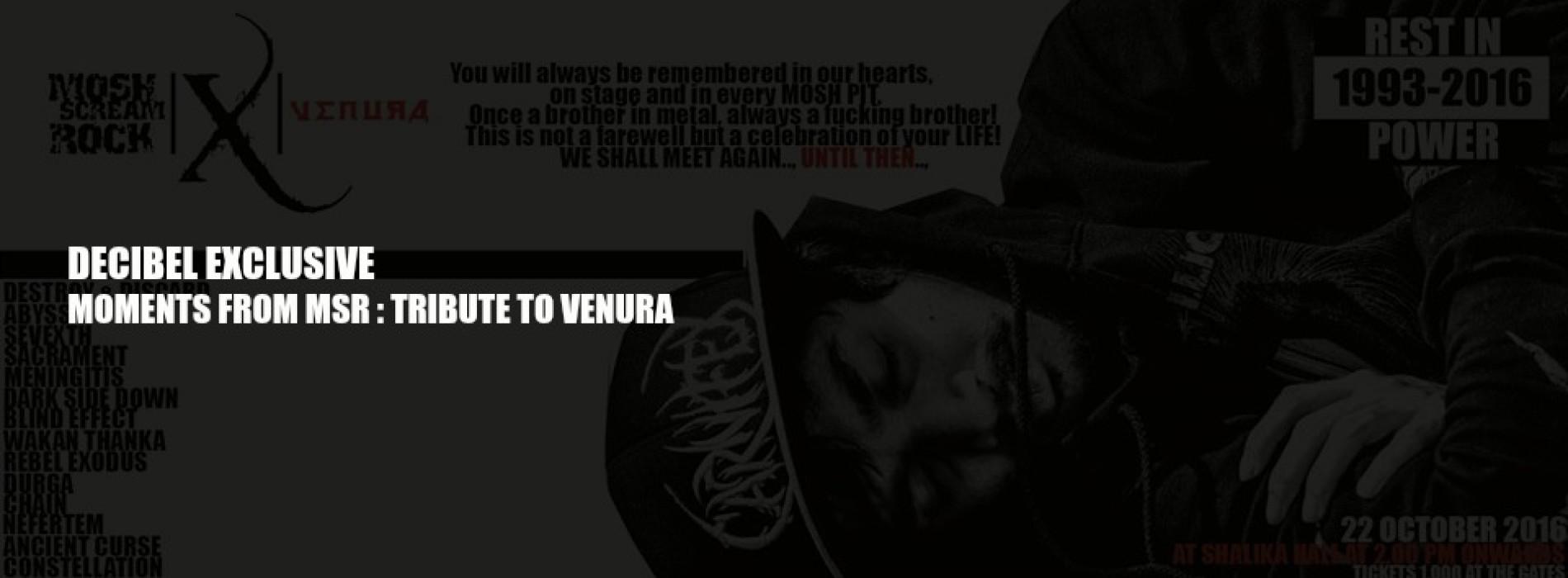 Decibel Exclusive : Moments From MSR (Tribute To Venura)