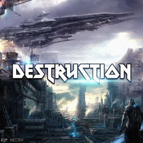 K2 – Destruction