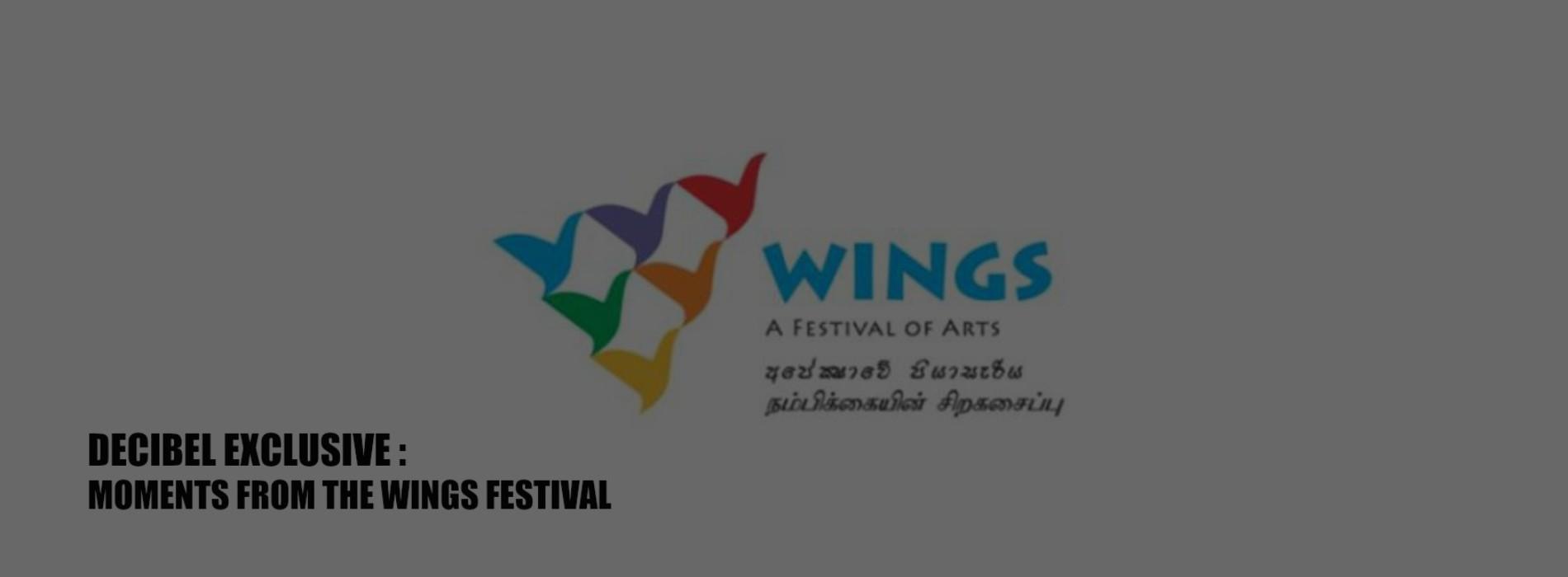 Decibel Exclusive : Musicmatters @ The WINGS Festival