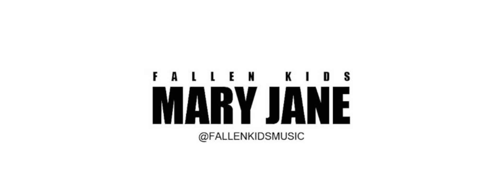Fallen Kids – Mary Jane (Official Video)