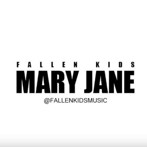 Fallen Kids – Mary Jane (Official Video)