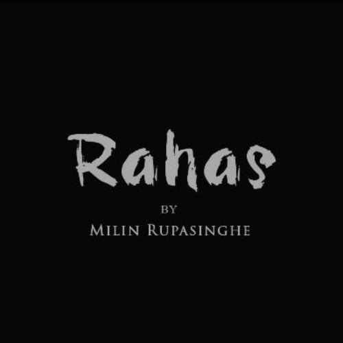 Milin Rupasinghe – Rahas