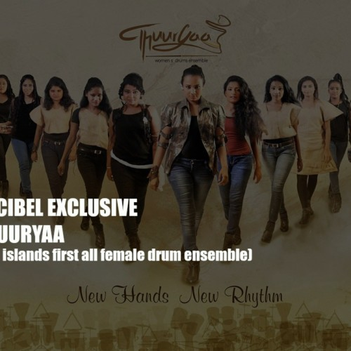 Decibel Exclusive : Thuuryaa (SL's First All Female Drum Ensemble)
