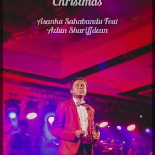 Asanka Sahabandu Ft Az Sherif – Wishing You A Merry Christmas