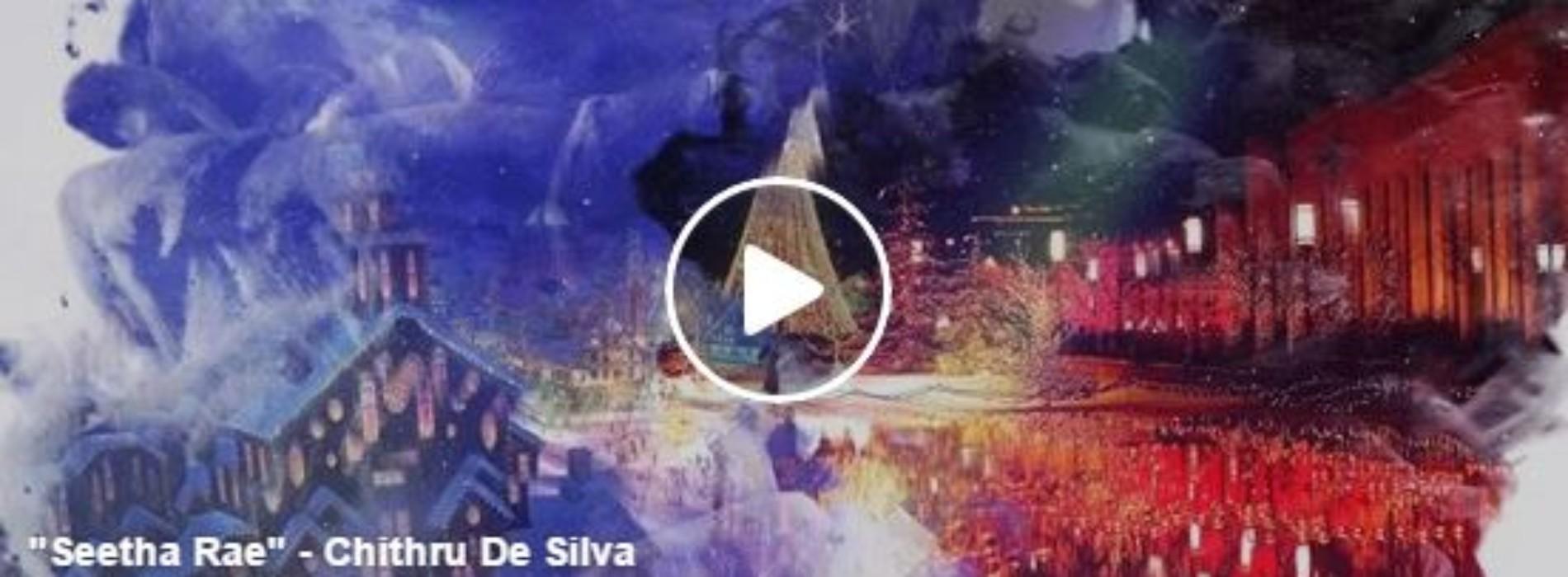 """Chithru De Silva – """"Seetha Rae"""""""