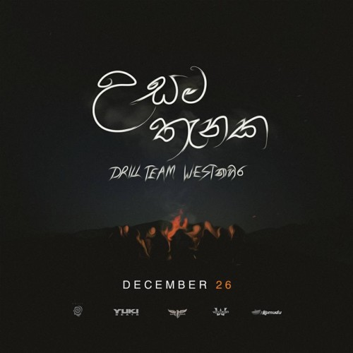 Drill Team Westnahira Ft Yuki – Usama Thanaka (උසම තැනක)