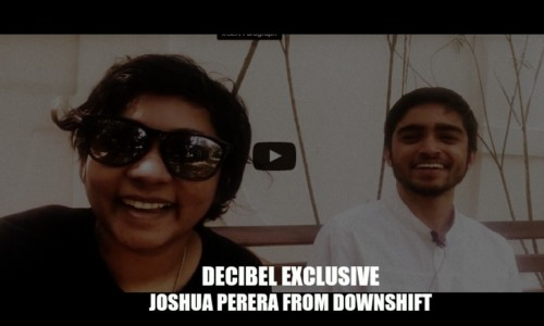 Decibel Exclusive : Joshua Perera From Downshift