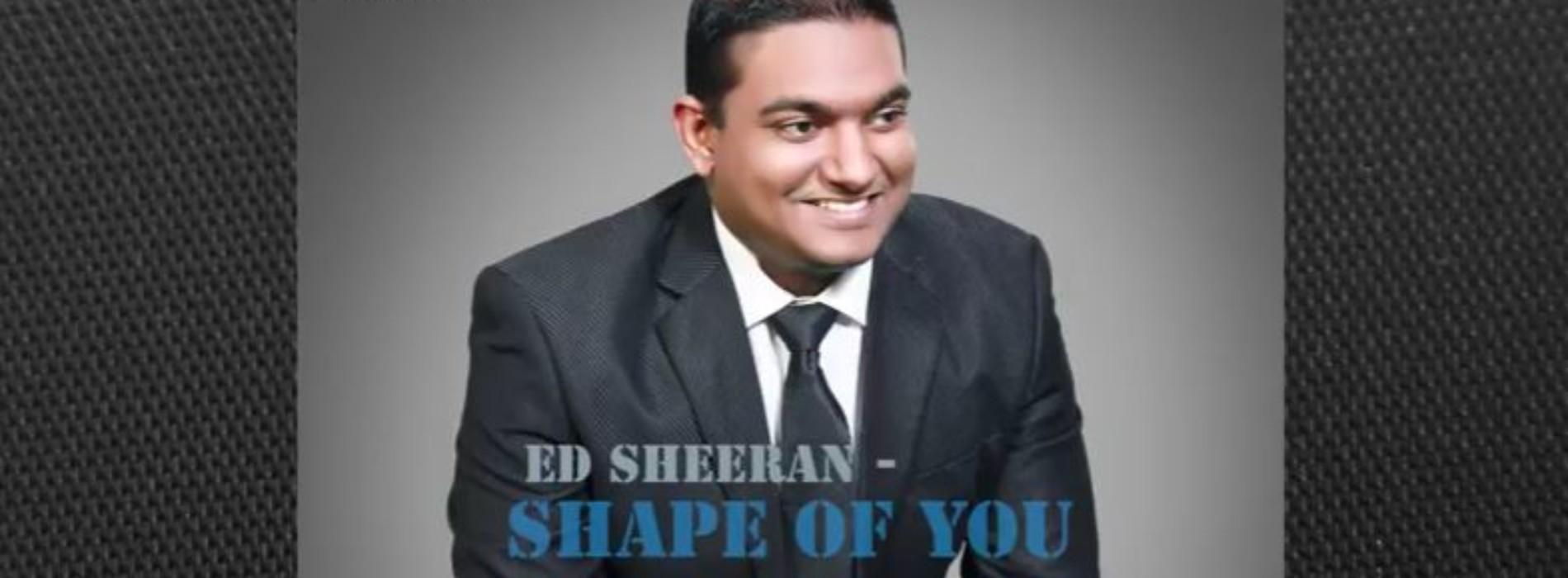 Niranjan Bibile : Shape Of You (cover)