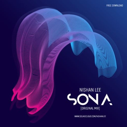 Nishan Lee – Sona (Original Mix)