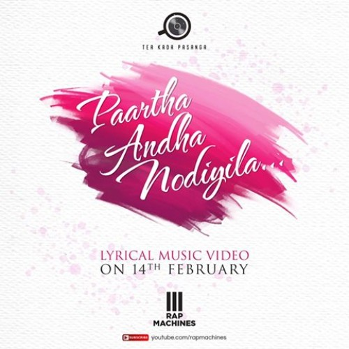 Tea Kadda Pasanga – Paartha Andha Nodiyila (PAN)