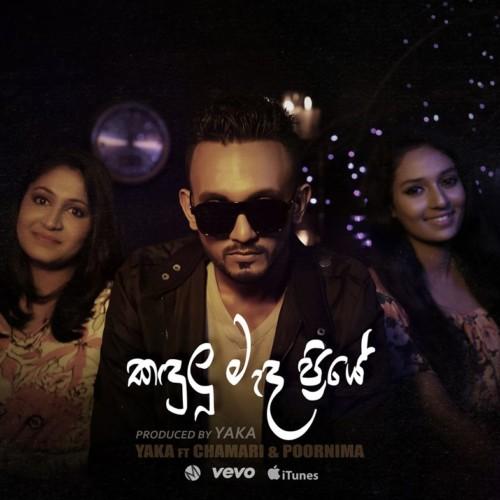 YAKA ft Chamari & Poornima : Kandulu Mada Priye