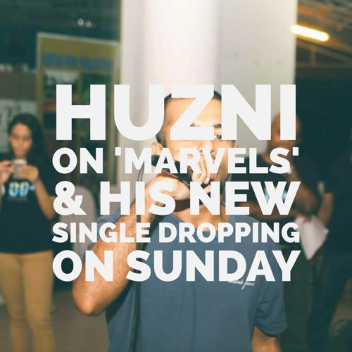 Rapper Huzni On His Latest 'Marvels' & On His Latest Dropping On World Autism Day