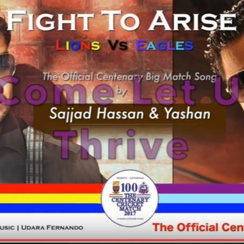 Sajjad Hassan & Yashan – Fight To Arise (Official Centenary Big Match Song)