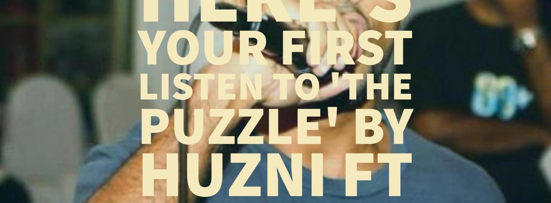 Huzni Ft Messmonte – The Puzzle